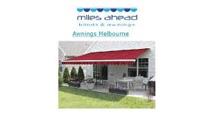 Shade Awnings Melbourne Miles Ahead Blinds U0026 Awnings Melbourne Youtube