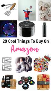 Buy On Amazon by 29 Cool Things To Buy On Amazon That Will Wow Your Friends June Yap