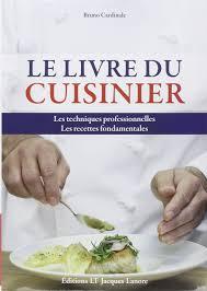 livre technique cuisine amazon fr livre du cuisinier les techniques professionnelles