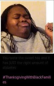 Sweet Tea Meme - tfw meme caption you taste the sweet tea and it has just the