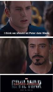 Wade Meme - spiderman iron man tony stark captain america deadpool steve
