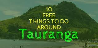 10 free things to do around tauranga not australia
