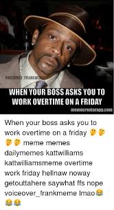 Katt Williams Meme Generator - calling in sick will get me in trouble facteregardless you still