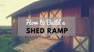 How To Build A Shed Design by How To Build A Shed Ramp Simple Step By Step Tutorial