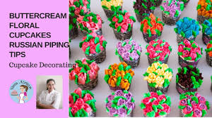cupcake decorating tips buttercream floral cupcakes with russian piping tips cupcake