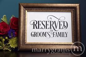 Wedding Seating Signs Reserved For Bride U0027s And Groom U0027s Family Signs Enchanting Style