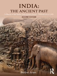 2016 burjor avari india the ancient past a history of the