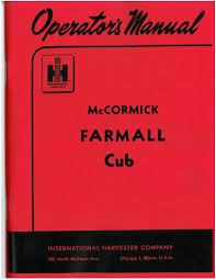 international farmall cub operator u0027s manual 1947 54 international