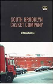 casket company south casket company high risk books klaus kertess