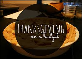 thanksgiving on a budget how to a delicious thanksgiving
