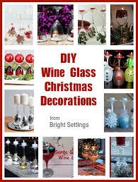 Bright Christmas Decorations 12 Diy Wine Glass Christmas Decorations The Bright Ideas Blog