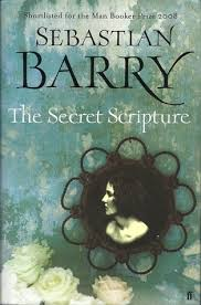 secret scripture sebastian barry