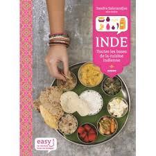 de cuisine indienne inde toutes les bases de la cuisine indienne relié