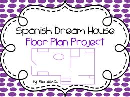 spanish dream house floor plan project by jesslh313 teaching