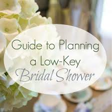 simple bridal shower how to plan a low key bridal shower simple and but we