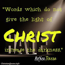 Light Words 16 Glorious Quotes About Living In The Light Christianquotes Info
