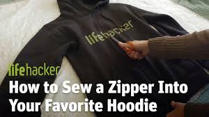 how to sew a zipper into your favorite hoodie youtube
