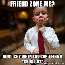 Friends Zone Meme - download friendzone meme super grove