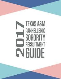 texas a u0026m university 2016 panhellenic recruitment guide by
