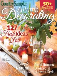 Country Home Decor Magazine by Country Sampler Country Sampler Autumn Decorating 2017