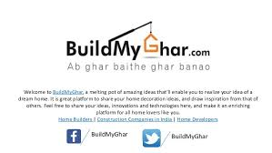 Build A Dream House How To Build A Dream House In 90 Days Buildmyghar Com