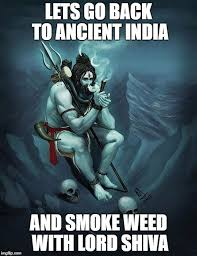 Shiva Meme - image tagged in lord shiva smoking imgflip