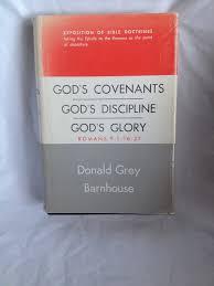 god u0027s covenants god u0027s discipline god u0027s glory expositions of