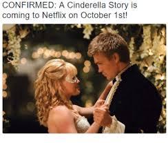 25 memes cinderella story cinderella story memes