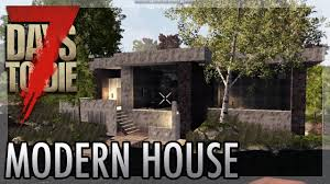 Modernhouse by 7 Days To Die Modern House Youtube