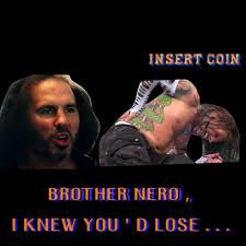 Ed Hardy Meme - brother nero street fighter win lose quote broken matt hardy