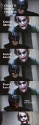 guess alfred never told batman any knock knock jokes when he was a
