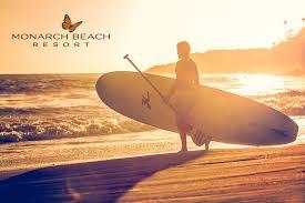 thanksgiving surf monarch beach a refreshing coastal oasis