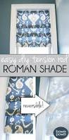 How To Make Roman Shades For French Doors - easy roman shade roman tutorials and window