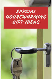 Useful Housewarming Gifts Special Housewarming Gifts That Will Make You Feel Truly Special