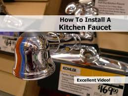 Replacing A Kitchen Sink Faucet 28 Install Kitchen Sink Faucet How To Install A Kitchen