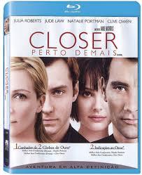 Closer Perto De Mais - closer perto demais bluray