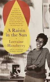 a raisin in the sun lorraine hansberry robert nemiroff