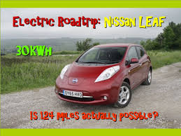 nissan leaf used uk nissan leaf 2016 30kwh review and long distance drive uk youtube