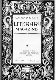the literature collection wisconsin literary magazine vol xxv