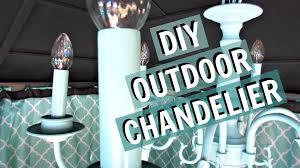 Homemade Outdoor Chandelier by Diy Outdoor Chandelier Itsjustmylifeca Youtube
