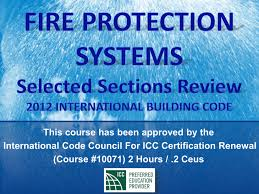 International Building Code Icc Certification Renewal Course Fire Protection Systems Selected