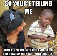 Mtb Memes - remember kids fullface helmets are for enduro mtb memes
