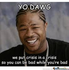 Yo Dawg Meme - yo dawg by ipewannasay meme center