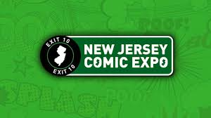 new jersey comic expo north jersey tickets comp 30 at new