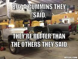Cummins Meme - 6 0 powerstroke vs 5 9 cummins vs 6 7 cummins page 3 nc4x4