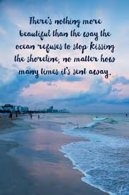 quotes about success under pressure 117 of the best beach quotes u0026 images