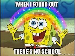 No School Meme - 16 best pr3 middle school memes images on pinterest middle school