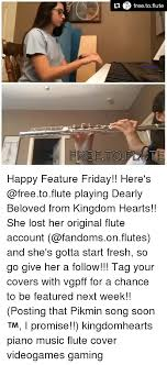 Flute Player Meme - freetoflute happy feature friday here s playing dearly beloved