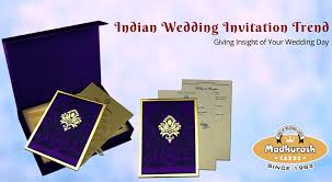 Indian Wedding Invitations Cards Indian Wedding Invitation Trend U2013 Giving Insight Of Your Wedding
