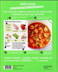 livre de cuisine du monde livre simplissime light le livre de cuisine light le facile